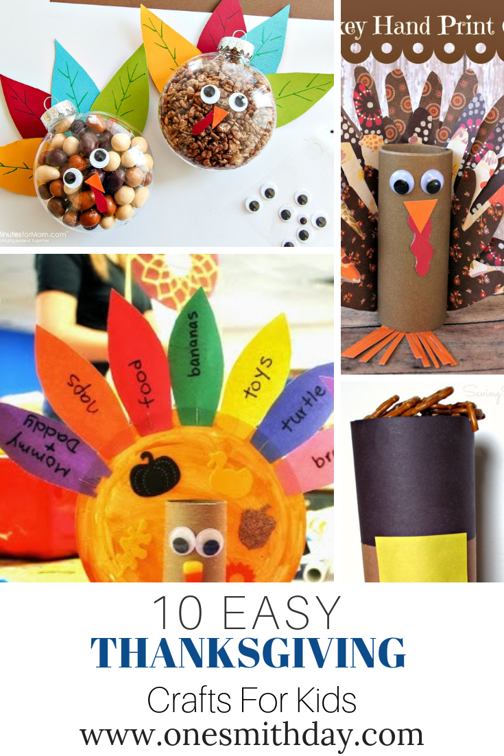 10 Easy Thanksgiving Crafts For Kids One Smith Day